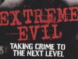 [Book Review] Extreme Evil – Taking Crime to the Next Level