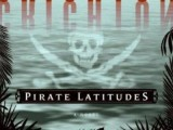 [Bea's Book Reviews] Pirate Latitudes by Michael Crichton (2009)