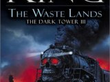 [Bea's Ranting Book Reviews] The Dark Tower: The Wastelands [1991]