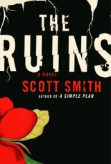 [Bea's Ranting Book Reviews] The Ruins [Scott Smith] by BeaHarper