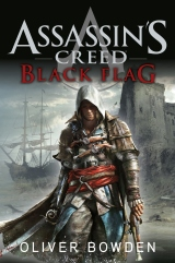 [Bea's Ranting Book Reviews] Assassin's Creed: Black Flag [Oliver Bowden] by Bea Harper