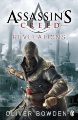 [Bea's Ranting Book Reviews] Assassins' Creed: Revelations [Oliver Bowden] by Bea Harper
