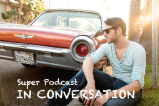 Super Podcast In Conversation: Marcey Gets Inspired By Justin Xavier