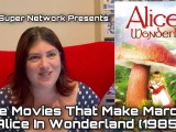 [Video] The Movies That Make Marcey: Alice In Wonderland(1985)