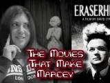 [Video] The Movies That Make Marcey: Eraserhead(1977)