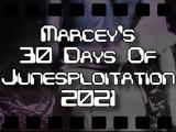 Marcey's 30 Days Of Junesploitation Watch List2021