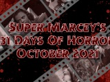Marcey's 31 Days Of Horror Viewing List for2021