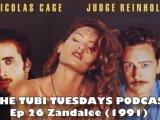 The Tubi Tuesdays Podcast Episode 26 – Zandalee(1991)