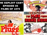 The Ozploit Cast – Episode 5: '1975 Films' The Great McCarthy, The True Story Of Eskimo Nell, The Man From Hong Kong, Plugg & Australia AfterDark